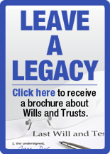 Click here to receive a brochure about wills and trusts.